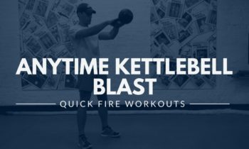 Anytime Kettlebell Blast (15-minute workout)