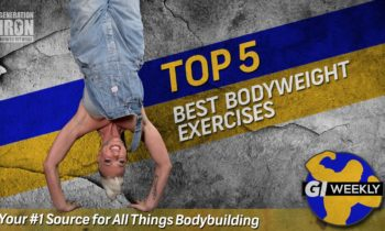 Top 5 Bodyweight Exercises To Get You Shredded | GI Weekly
